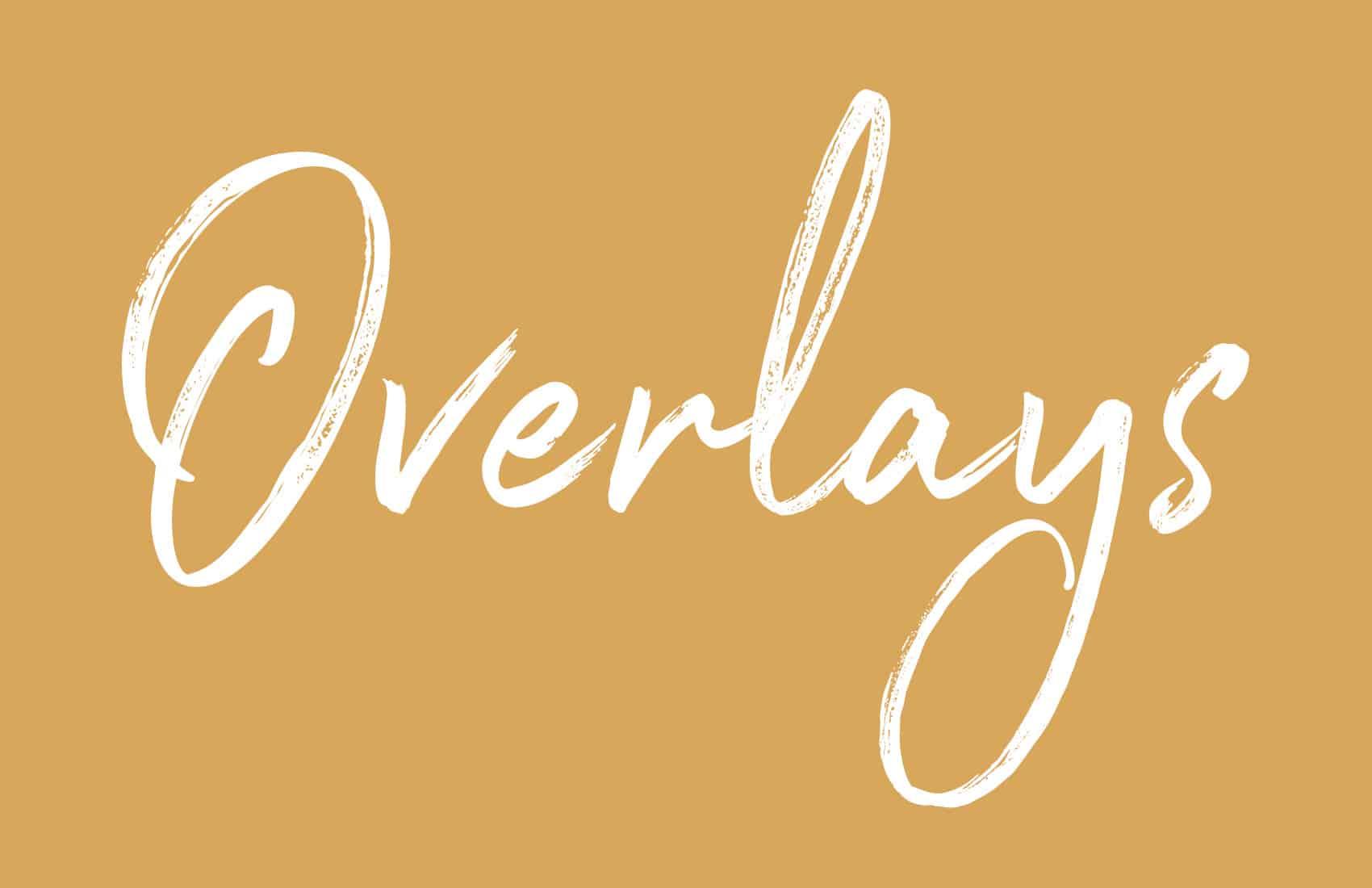 Overlays -