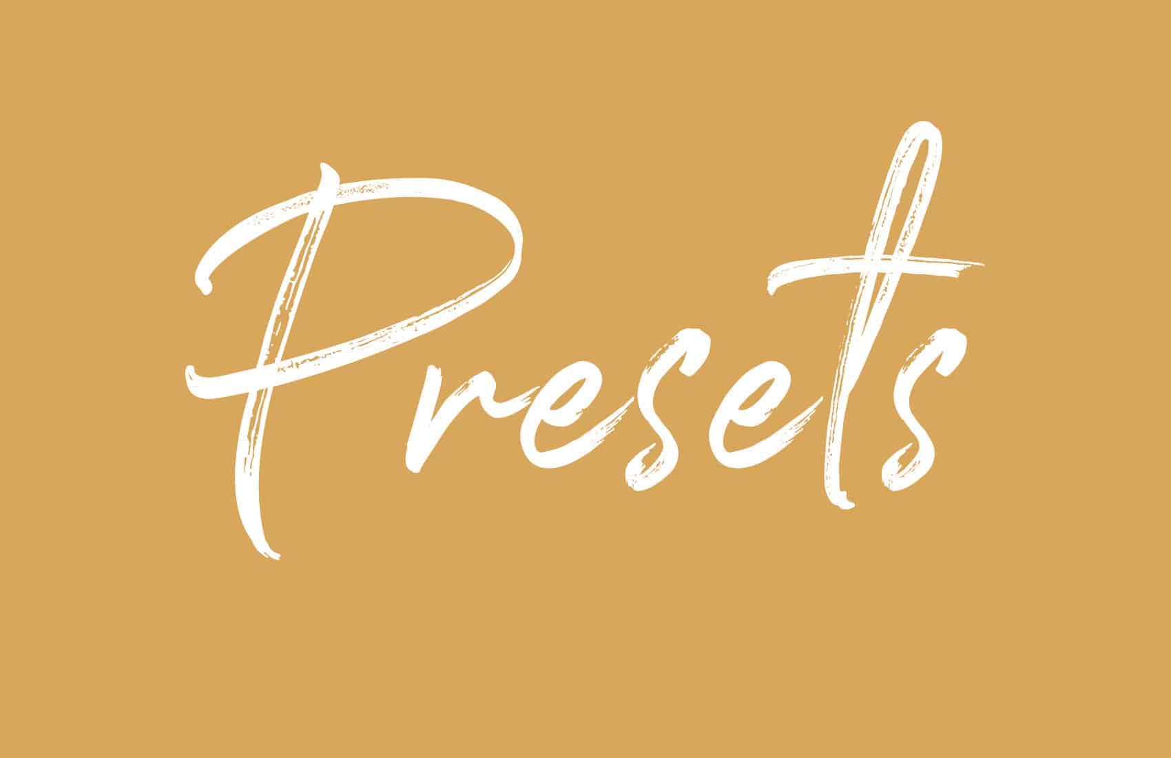 presets -