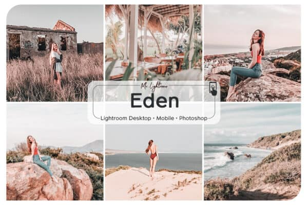 Eden Lightroom Desktop and Mobile Presets