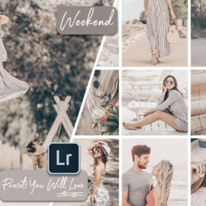 Weekend Lightroom Mobile and Desktop Presets