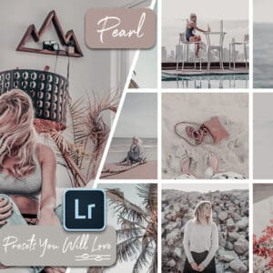 Pearl Lightroom Mobile Desktop Presets